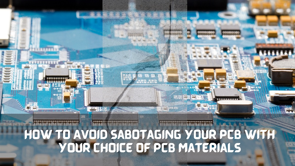 How to choose the correct PCB materials