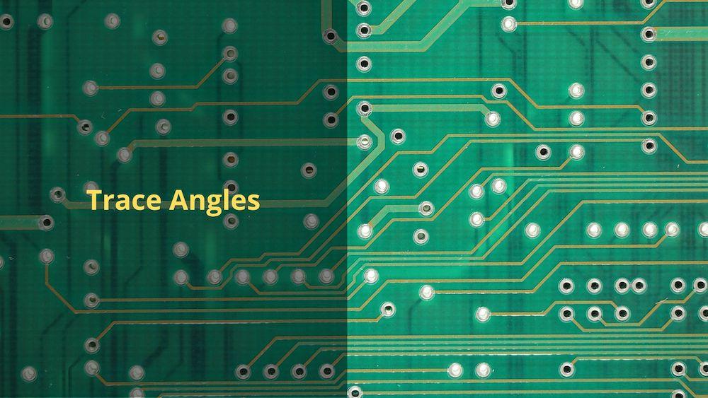 PCB trace angles